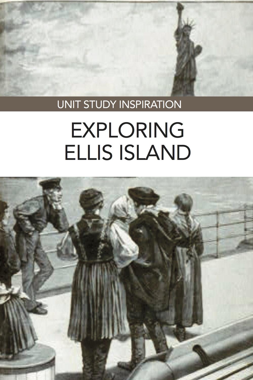 Unit Study: Ellis Island