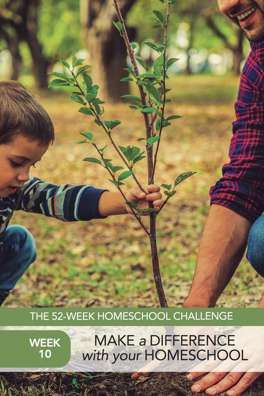 52 Weeks of Happier Homeschooling Week 10: Make a Difference