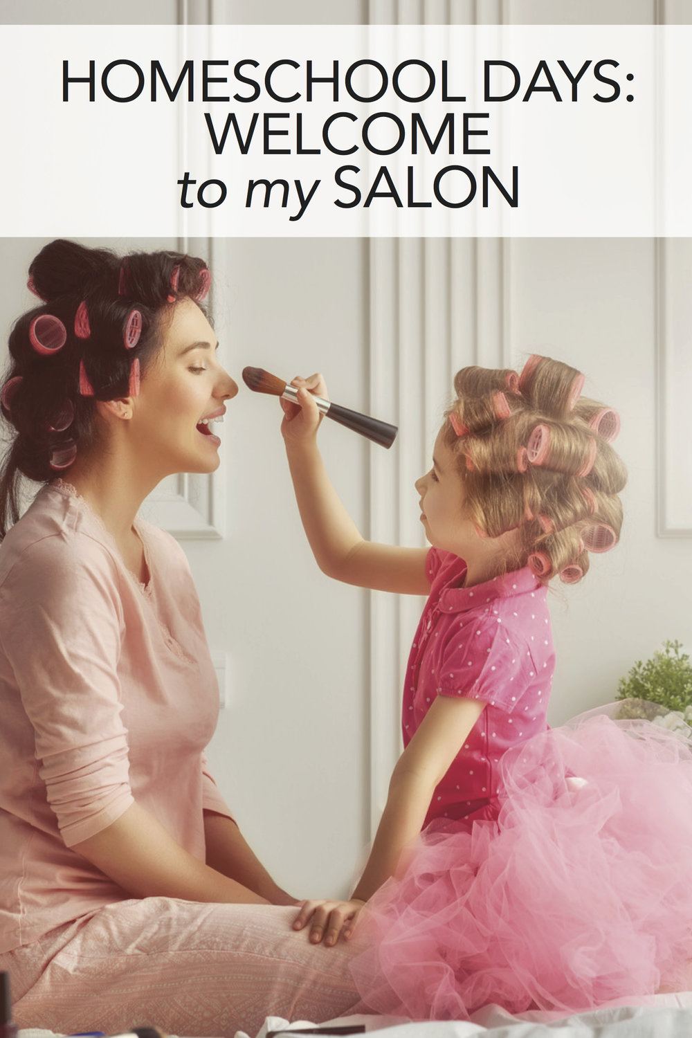 Everyday Homeschool: Welcome to My Salon