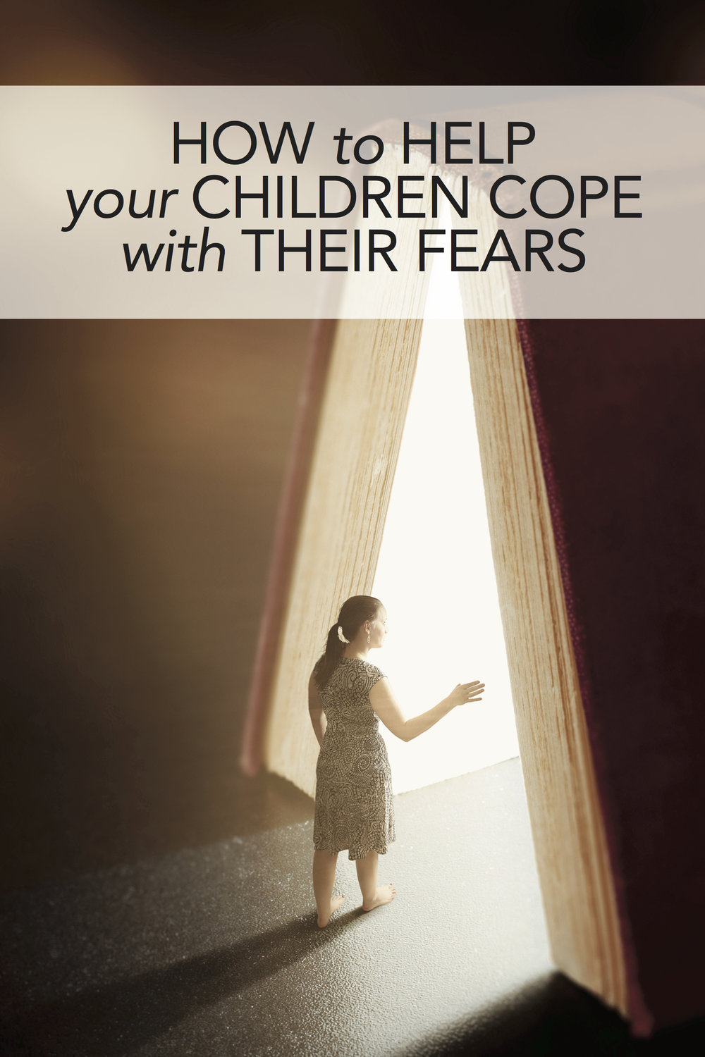 How to help our children cope with their fears