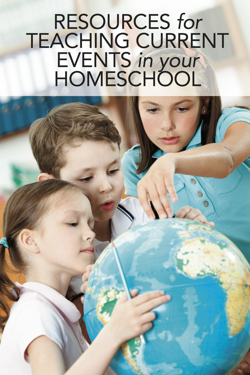 Great resources for teaching current events in your homeschool.