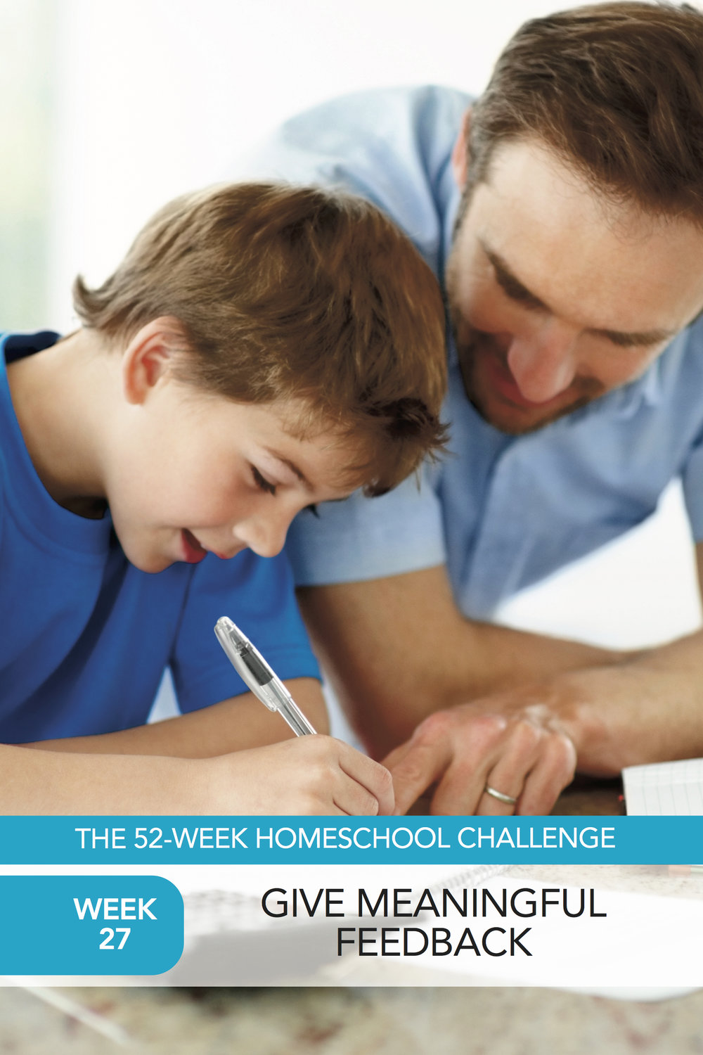 52 Weeks of Happier Homeschooling Week 27: Give More Feedback