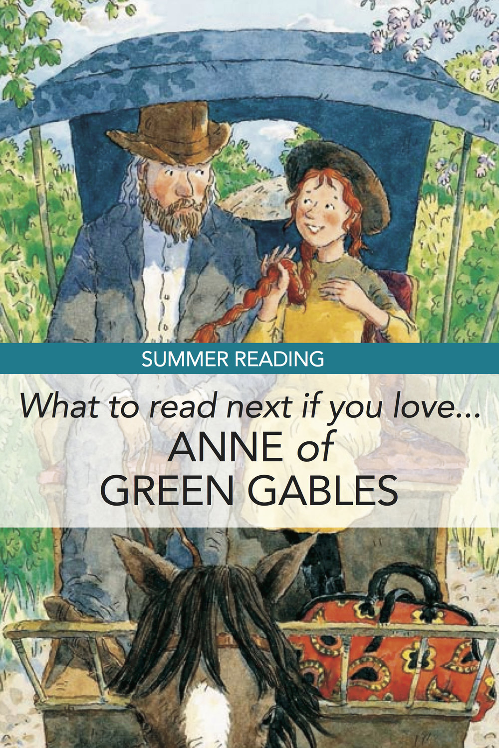 Summer Reading: If You Liked Anne of Green Gables