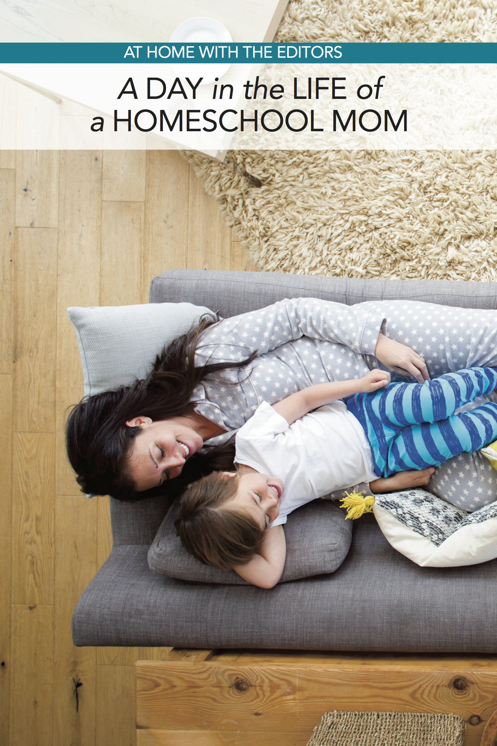 At Home with the Editors: A Day in the Life of a Homeschool Mom
