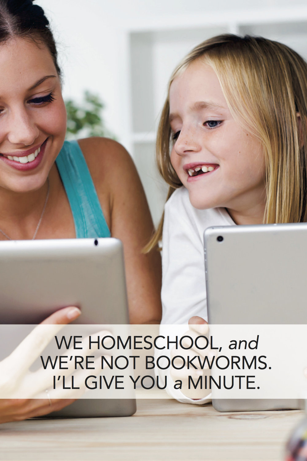 Brace Yourselves: We Are Not Bookworms
