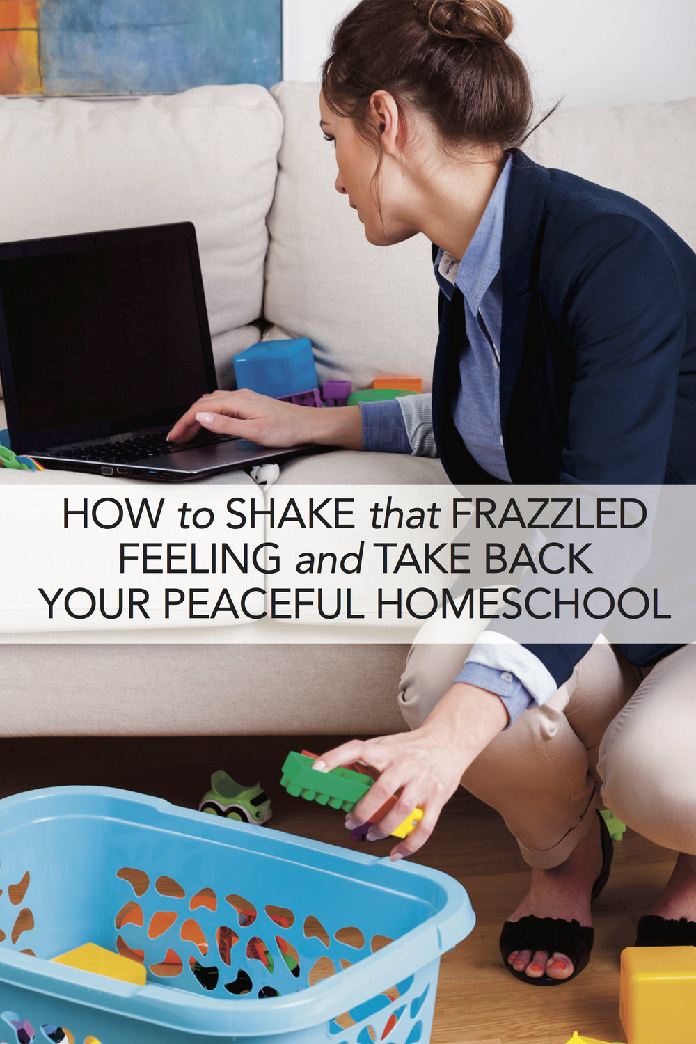 That harried, nagging busy-ness that plagues modern life can be especially hard on homeschool parents. Here's how to chill out, slow down, and stop feeling so scattered.