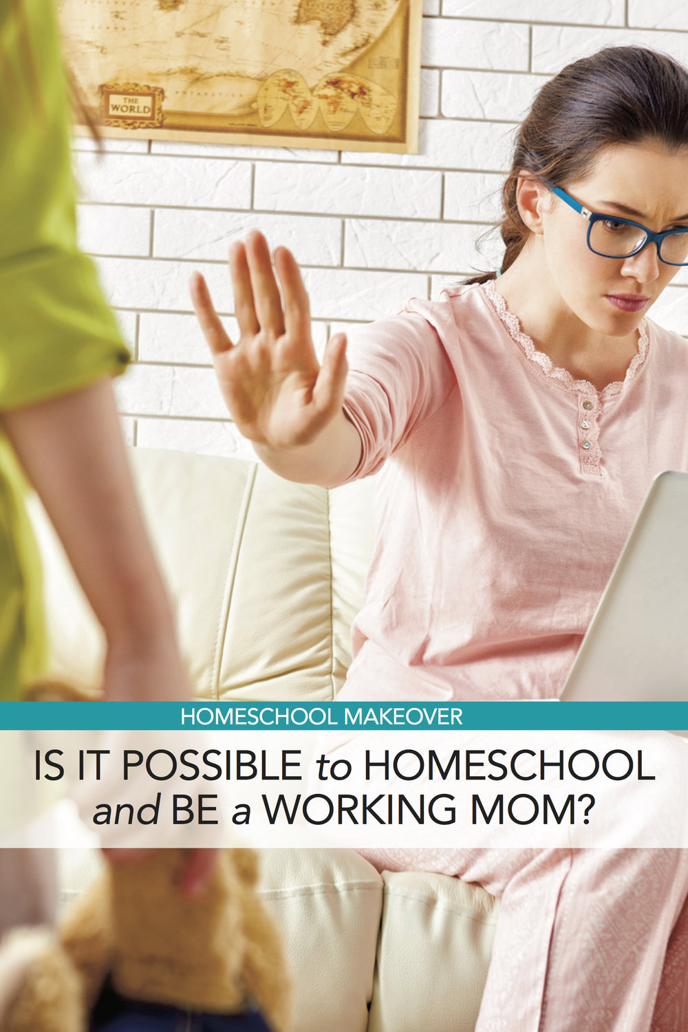 Homeschool Makeover: Is It Possible to Homeschool and Be a Working Mom?