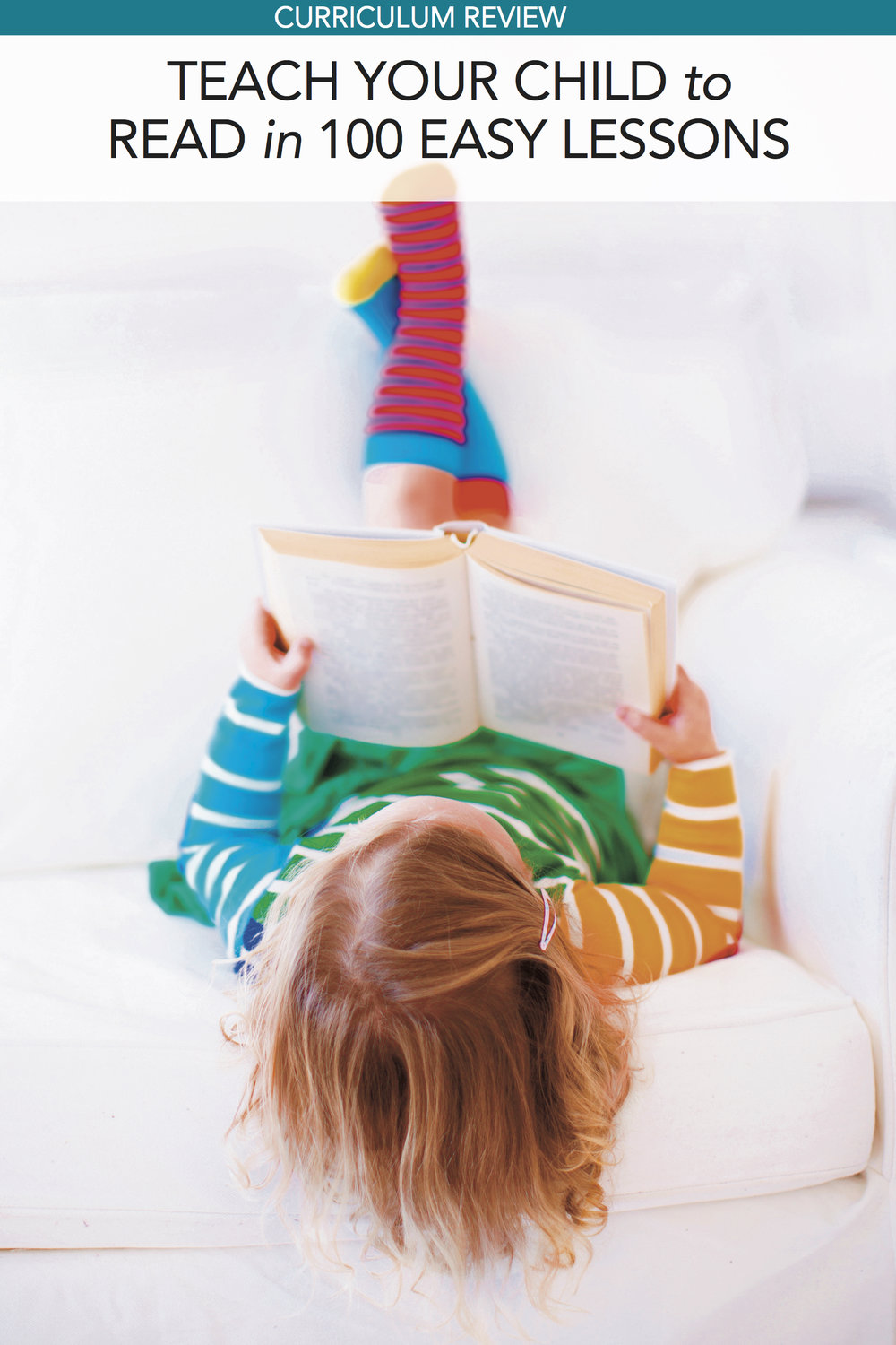 Curriculum Review: Teach Your Child to Read in 100 Easy Lessons