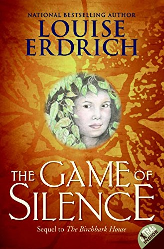 Not-So-New Books: The Game of Silence by Louise Erdrich