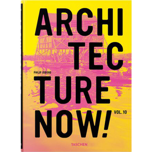 Architecture Now 10  Taschen, Germany, 2015