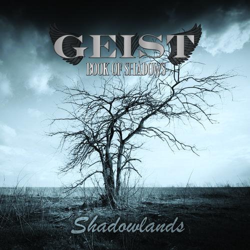 GEIST-Shadowlands.jpg