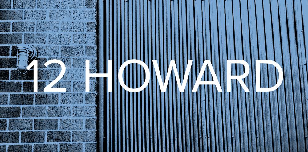 12 HOWARD