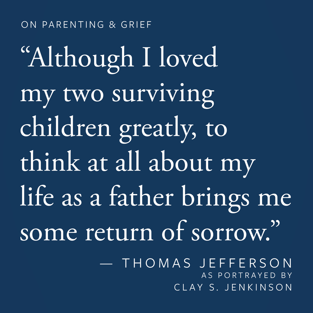"""Although I loved my two surviving children greatly, to think at all about my life as a father brings me some return of sorrow."""