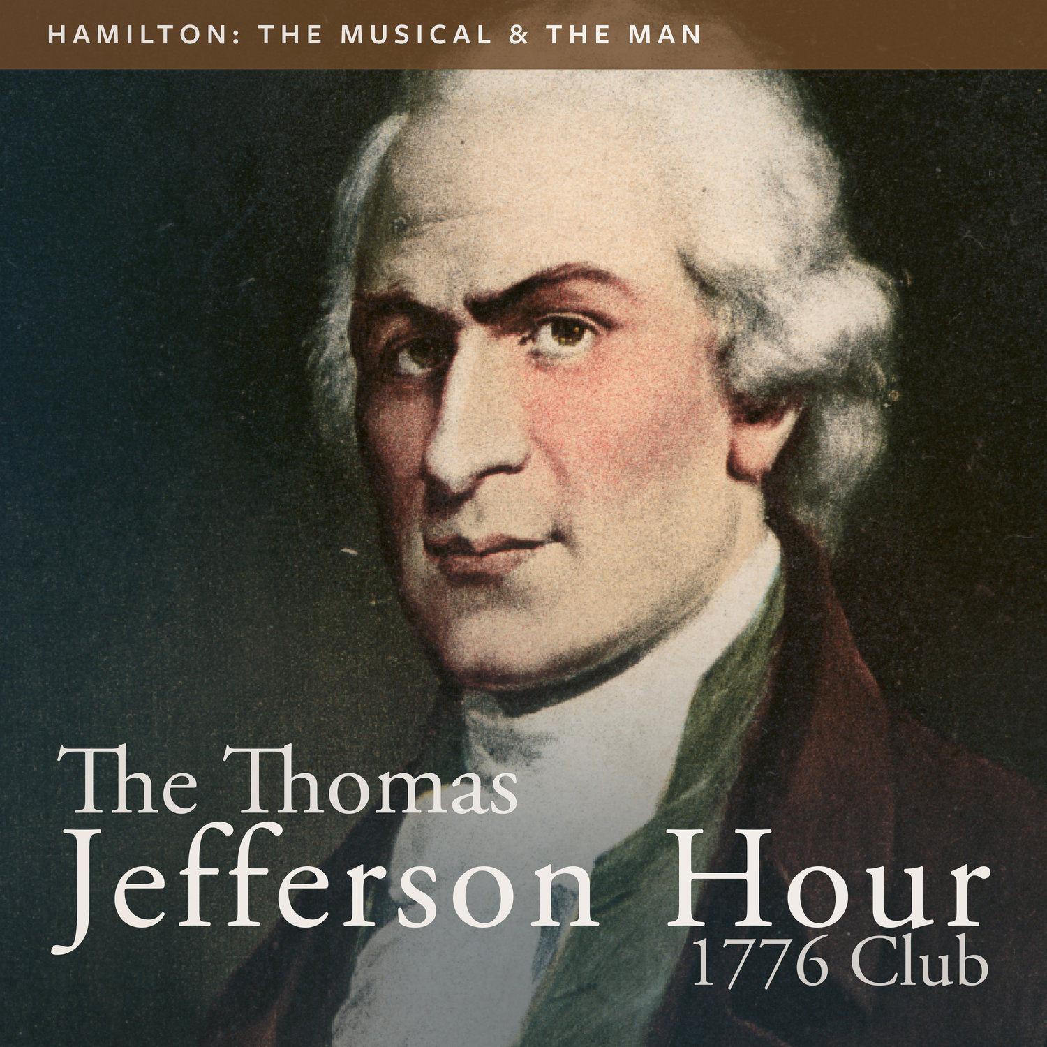 hamilton the musical and the man the thomas jefferson hour hamilton the musical and the man