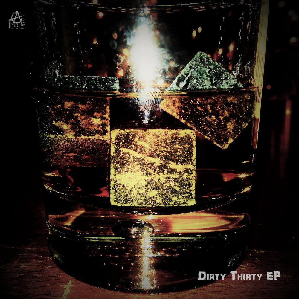Dirty Thirty EP