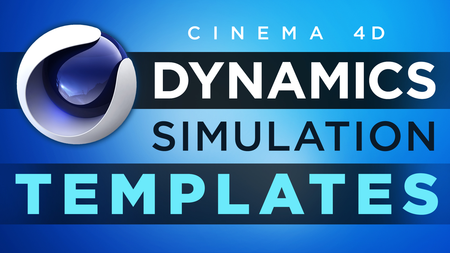 Cinema 4D Dynamics Simulations Templates — Motion Tutorials