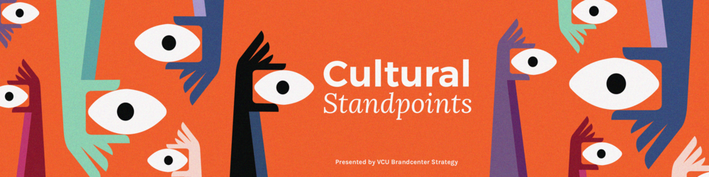 This podcast was created for the VCU Brandcenter Cultural Standpoints podcast series produced by the 2017 Strategy track.