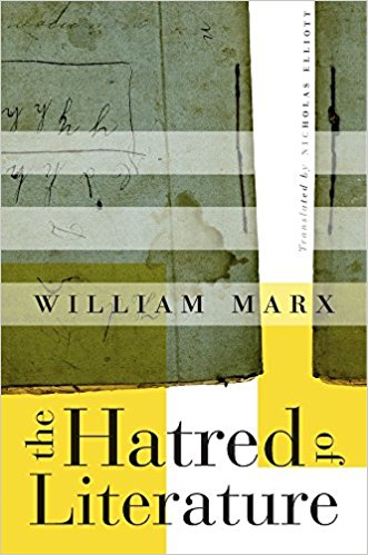 Book cover for William Marx's  The Hatred of Literature
