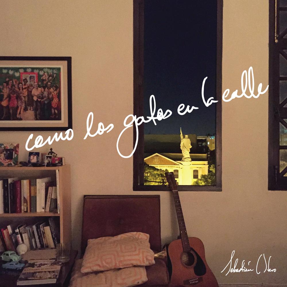 COMO LOS GATOS EN LA CALLE || SEBASTIÁN OTERO