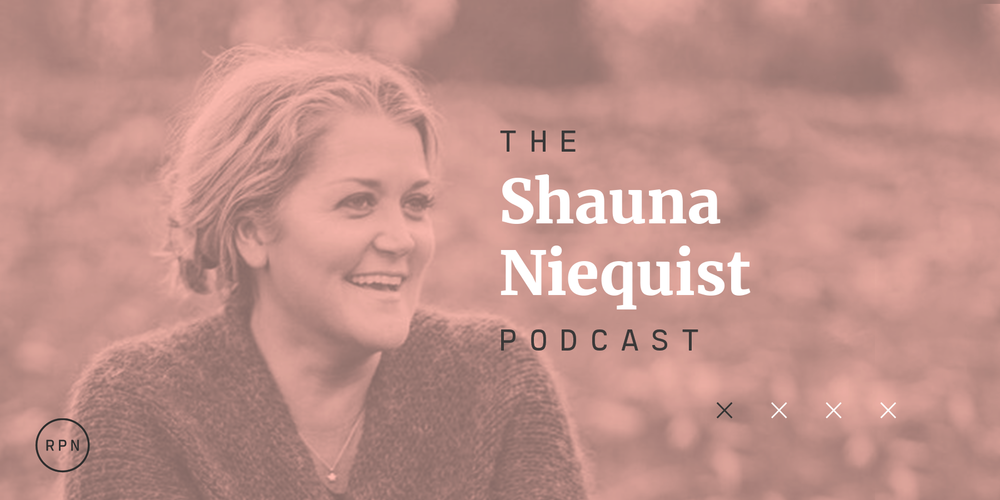 Shauna Niequist Podcast By RELEVANT Magazine