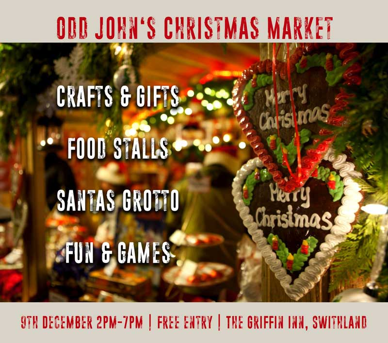 Christmas Market - Our best one yet! Come along on the 9th December for crafts, gifts, great food, Santa's grotto, fun stalls and maybe a cheeky mince pie!For information email: christmas@oddjohn.co.uk