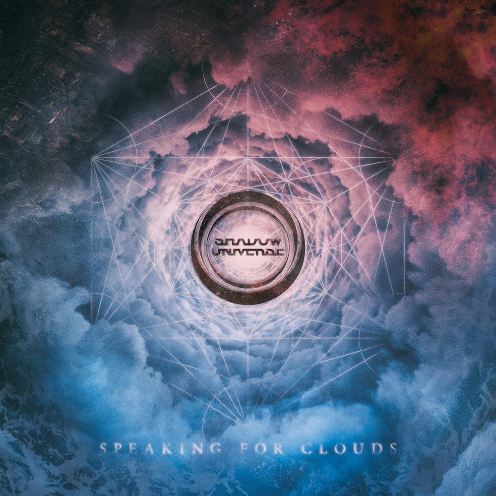 SHADOW UNIVERSESpeaking for Clouds - 23 September 2018Post-rock, Ambient, Atmospheric