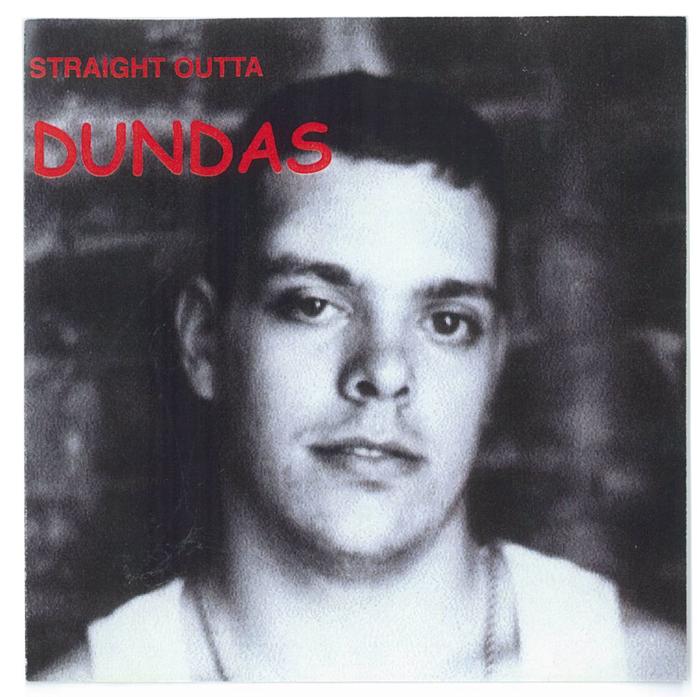 Straight Outta Dundas