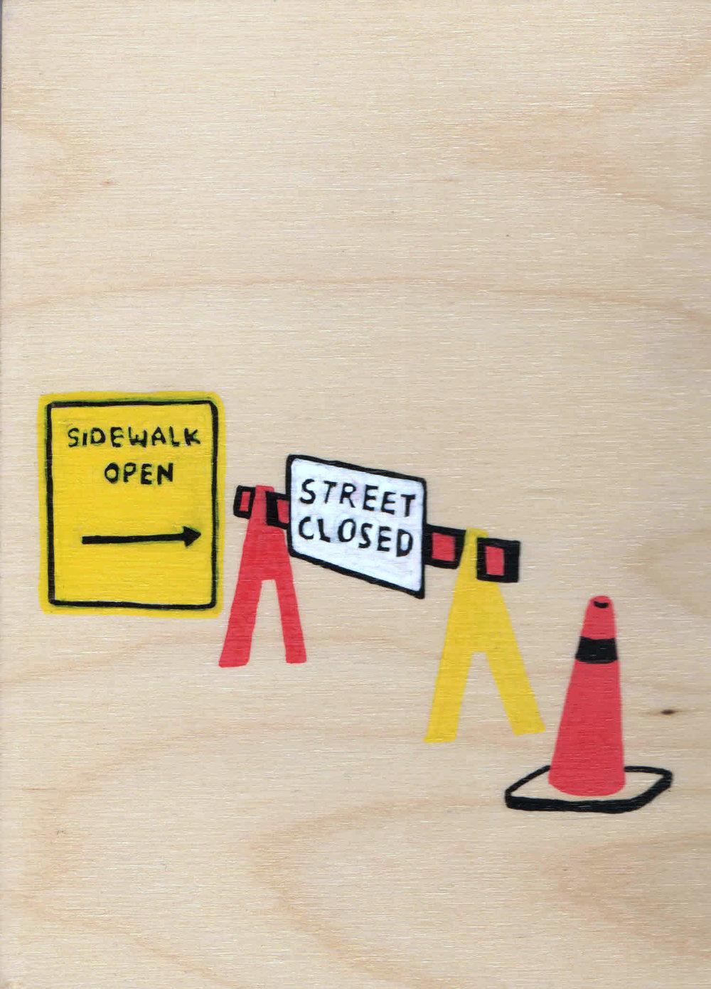Sidewalk Open/Street Closed