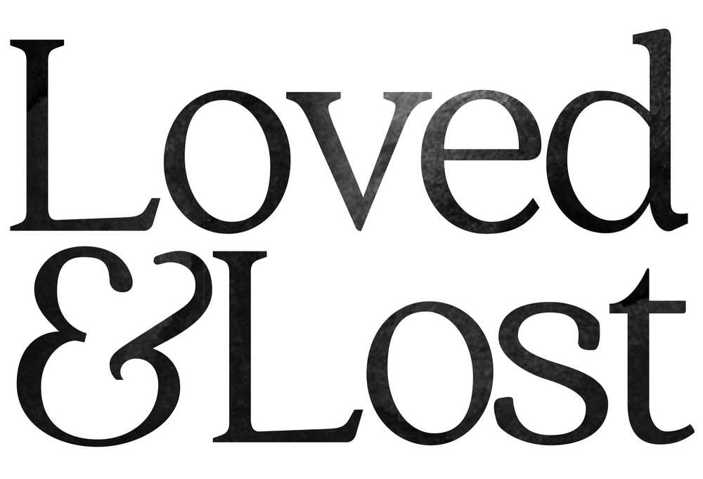 Loved&Lost Project