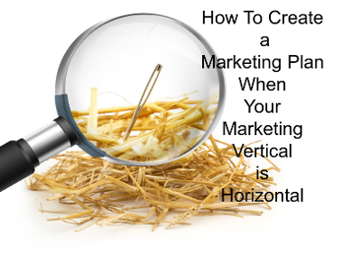 how to create a marketing plan when your business vertical is horizintal