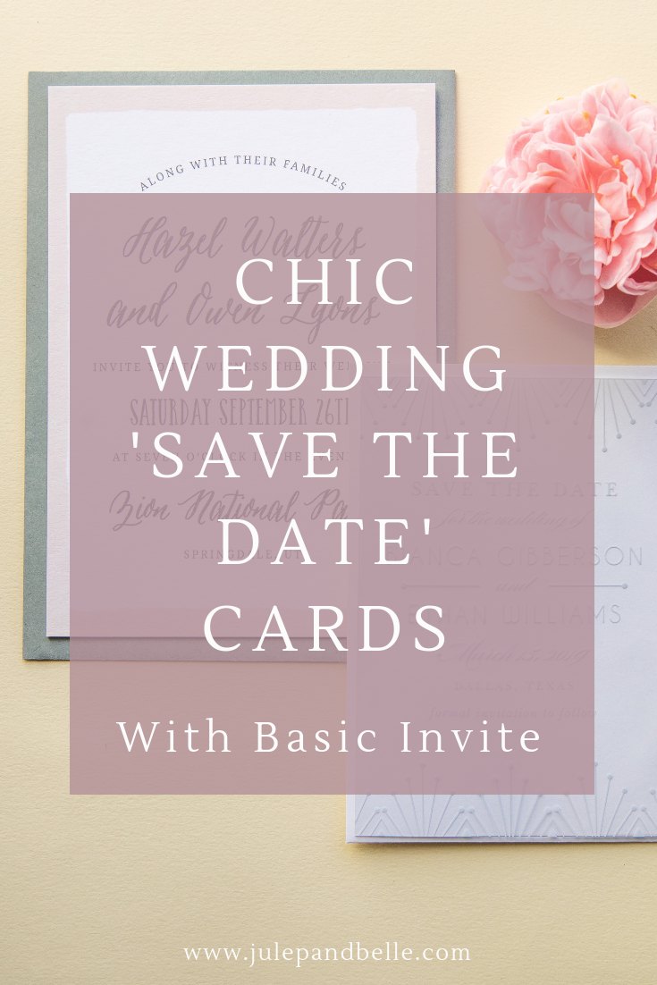 Chic Wedding Save The Date Cards With Basic Invite Julep
