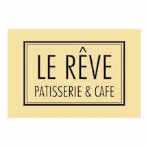Le Rêve Patisserie & Cafe
