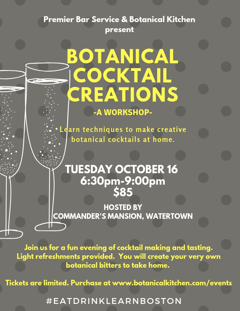 $85 per person includes: Light bites and refreshments, cocktail tastings, recipe card, make your own Bitters to take home.  Learn mixing, blending, and bitters making techniques using botanical flavors, herbs and spices.  Celebrate fall flavors and creative gift ideas for the upcoming holiday season!   REGISTER    HERE    **Because we believe in sharing the love and supporting the community we will donate 10% of profits from this workshop to a local charity that supports healthy food access, and environments in which we can all thrive.**