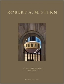 Robert A.M. Stern, Buildings and Projects 2004 - 2009