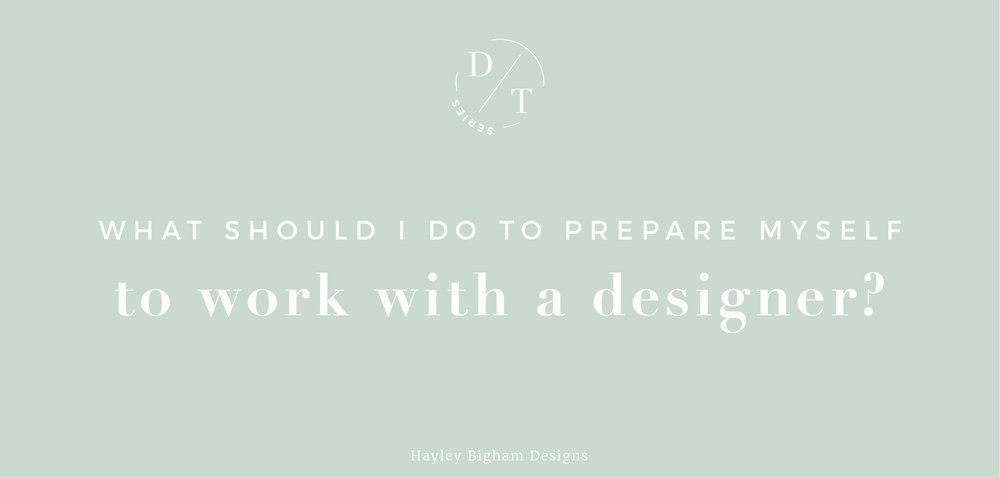 Hayley Bigham Designs - how to prepare to work with a graphic designer