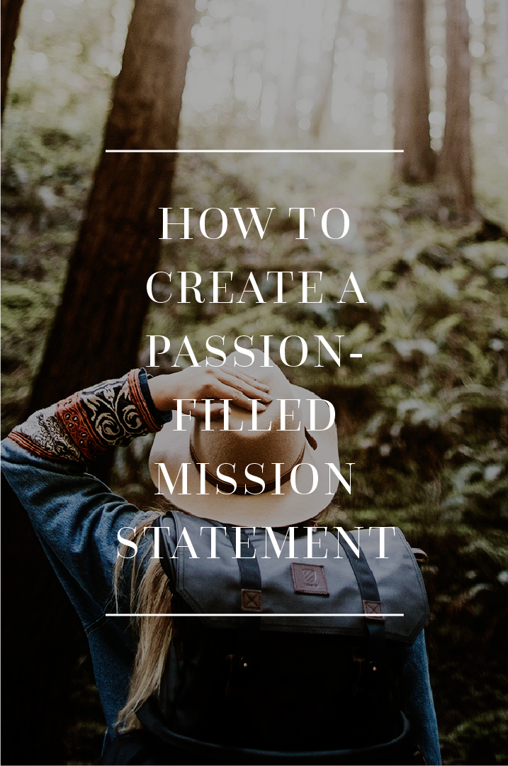 How to Create A Passion Filled Mission Statement