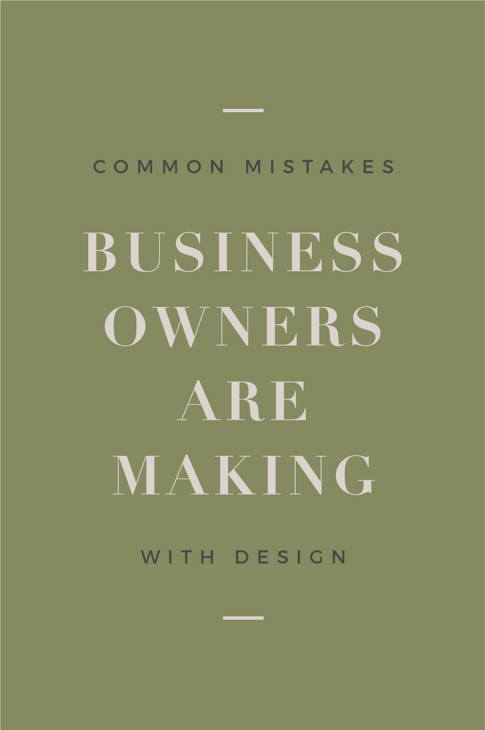common mistakes business owners are making with design