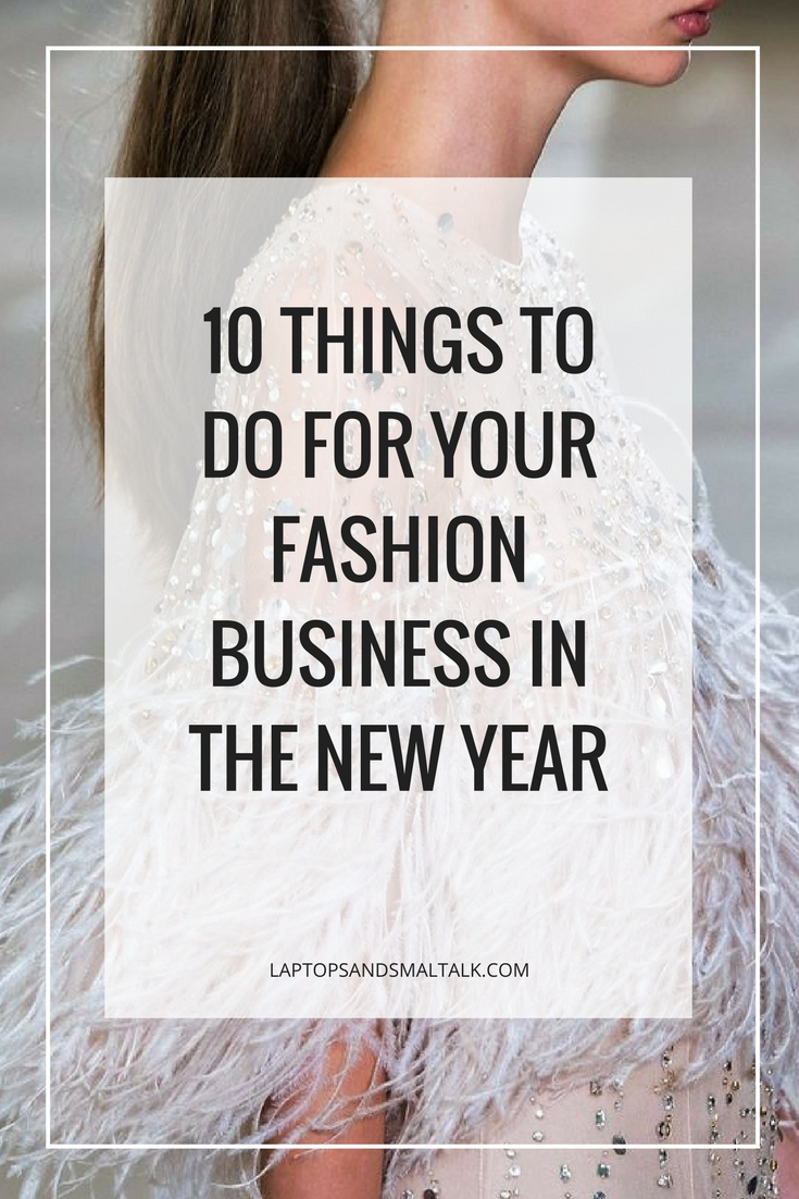 10 things to do for your fashion business before the new year