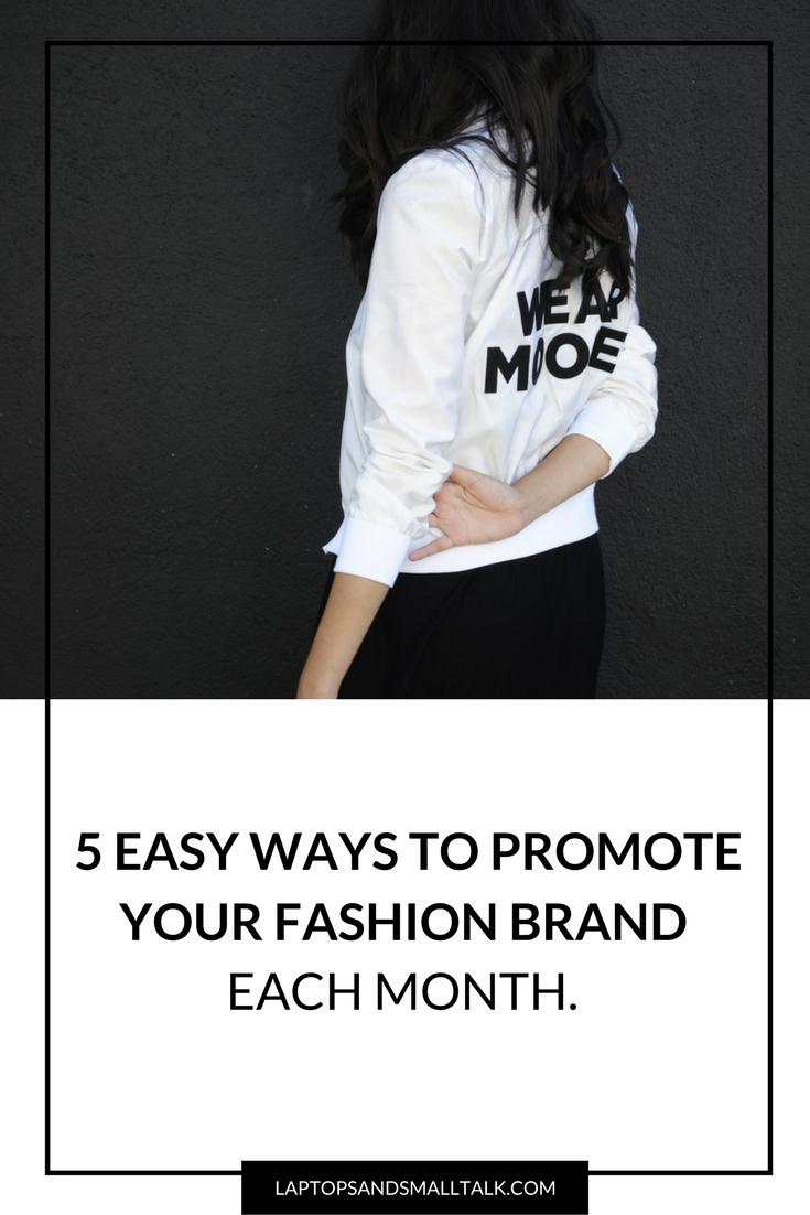 5 easy ways to promote your fashion business as a fashion designer laptops & smalltalk.jpg