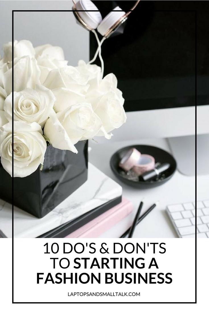 10 Do's & Don'ts of Starting a Fashion Business - laptops & smalltalk.jpg