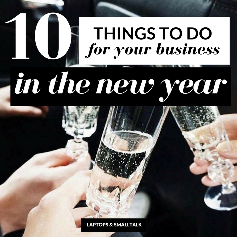 LAPTOPS & SMALLTALK - 10 things to do for your fashion business in the new year ti have a successful year.jpg