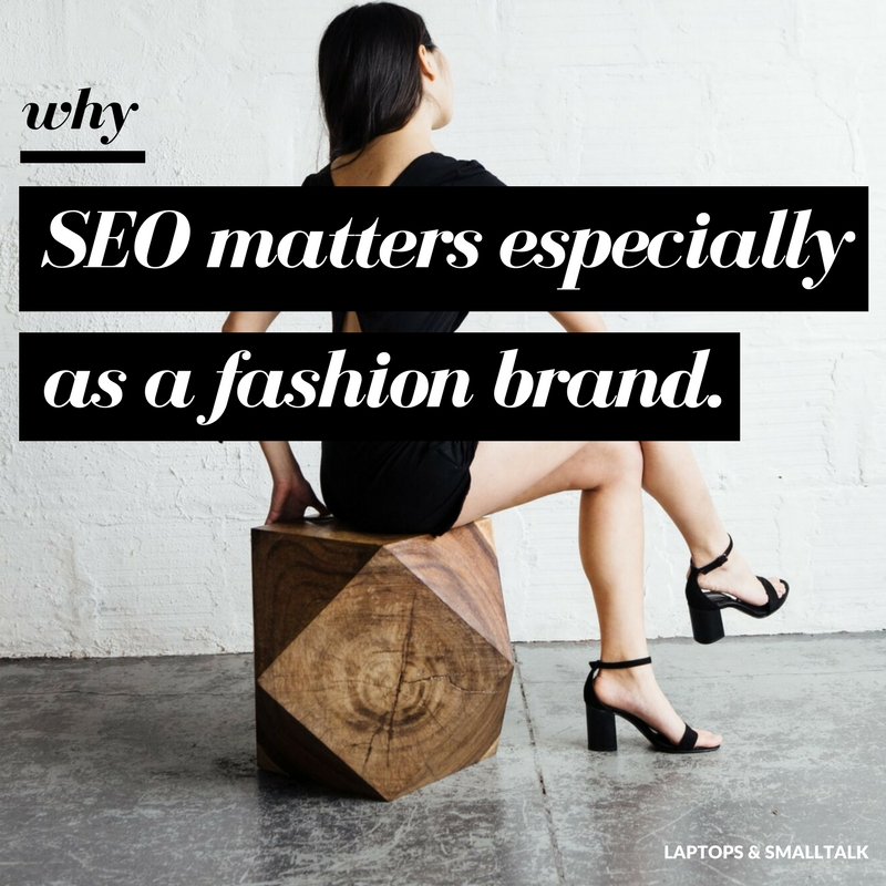 what seo is and why it matters as a fashion brand - laptops and smalltalk.jpg