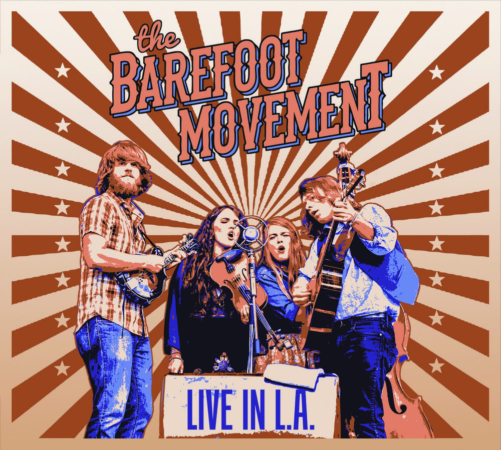 The Barefoot Movement: Live in LA
