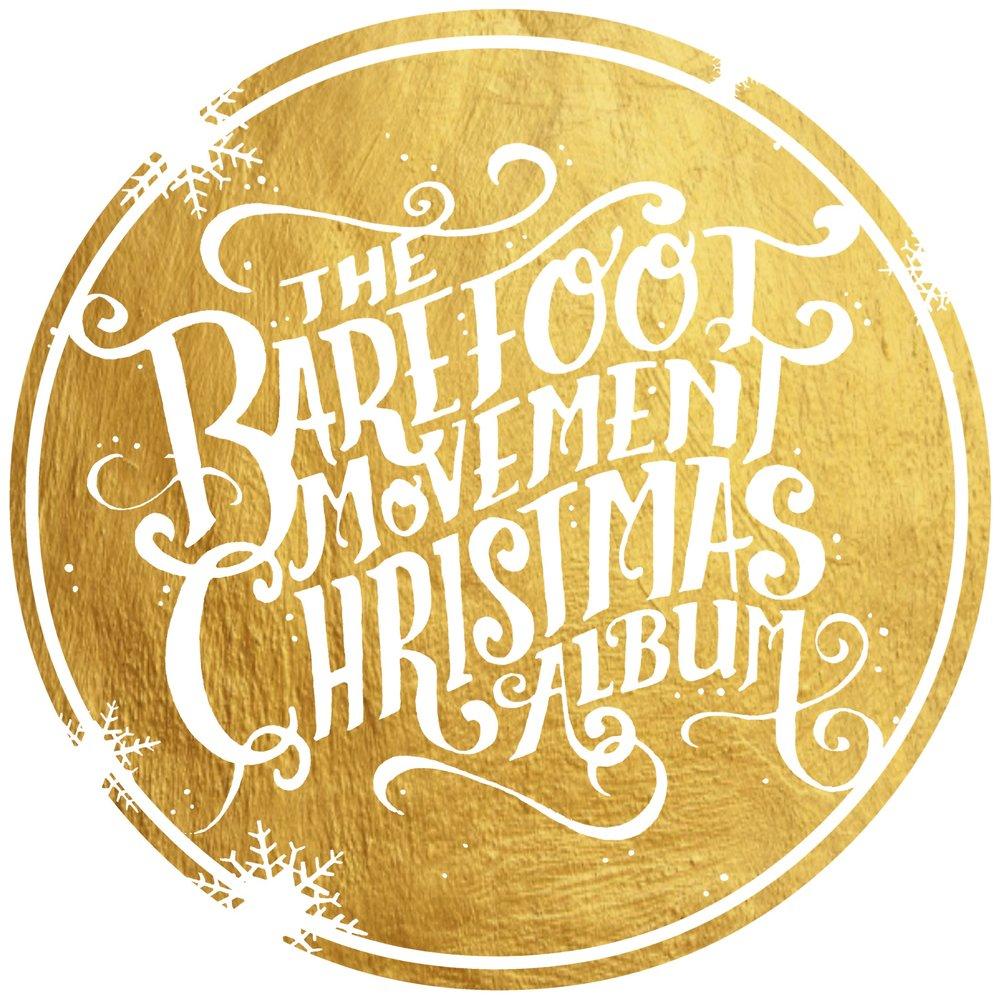 The Barefoot Movement: Christmas Album