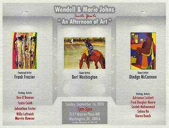 """An Afternoon of Art"" Sunday, September 16th from 1-5 pm in Washington DC.  I am honored to offer my work for sale with featured artist Frank Frazier, guest artists Burl Washington and Dindga McCannon and several distinguished visiting artists."