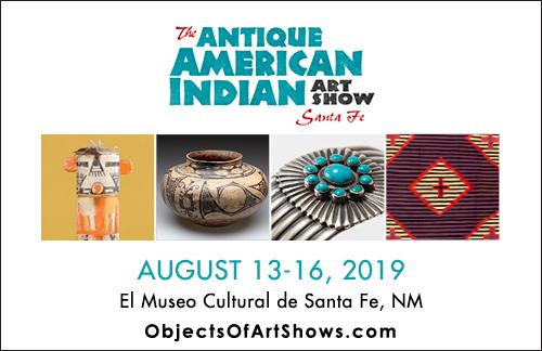 The Antique American Indian Art Show - Santa Fe 2019 — ATADA org