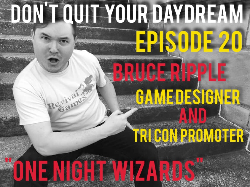 "Between being the co-owner of Revival Games and the PR guy for Tri-Con, Bruce Ripple is constantly finding ways to direct his passion. Full of laughter and imagination, Bruce talks about his newest game ""One Night Wizards"" and how it is the perfect game to play with your D&D friends. Check out the wonderfulness Revival Games has to offer by going to   revivalgames.com   and see all of the fun things coming to this year's Tri-Con by stopping by   Tri-con.net"