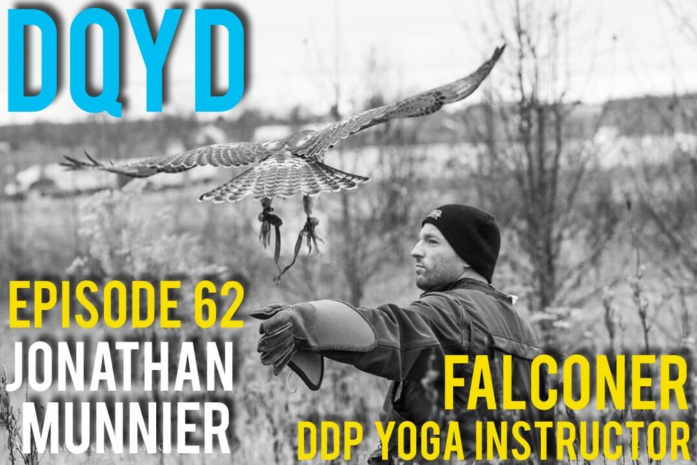 "Episode 62 is with Falconer, Bassist and DDP Yoga Instructor: Jonathan Munnier! A man of many interests and hobbies Jonathan gives us a break down on how he can not only balance but excel in these activities. Full of insightful information on how to immerse yourself in new passions, this is a must hear conversation for those looking to spark off a new hobby!  Song of the week is ""Bereavement""' from Jon's band On the Shoulder of Giants. Check them out: https://www.facebook.com/ontsog/?pnref=lhc"
