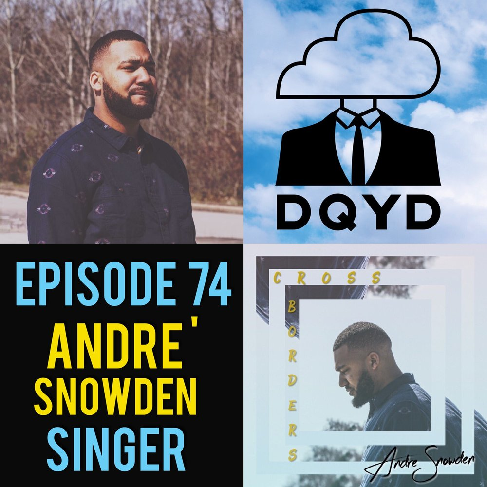 Episode 74 with Singer: Andre' Snowden! Between performing and writing music, Andre' is constantly looking for ways to improve his game and make it in what can be a difficult industry. In a world of bands and albums he has set his focus on singles and perfecting his solo act. Check out Andre' and his awesome tunes by visiting: https://www.facebook.com/iamandresnowden/