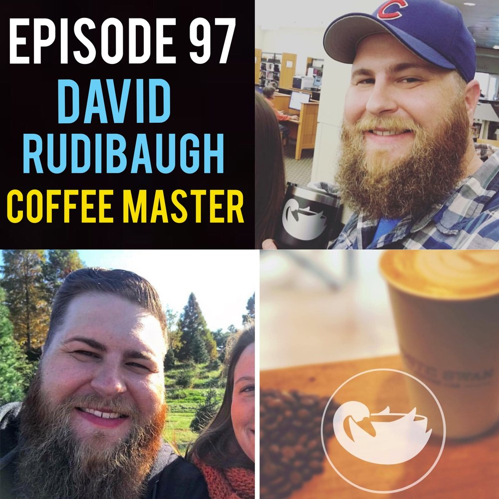 "Episode 97 Round 2 with Coffee Entrepreneur: David Rudibaugh! Owner of White Swan Coffee and Wired Coffee House, David is a testament to turning your passion into a career. We speak to him about seconds. Second location. Second child. And rapid-fire questions on this second interview.  Song of the Week is ""Fallen Leaves"" from rad folk musician Eric DeLong! https://ericdelong.bandcamp.com/"